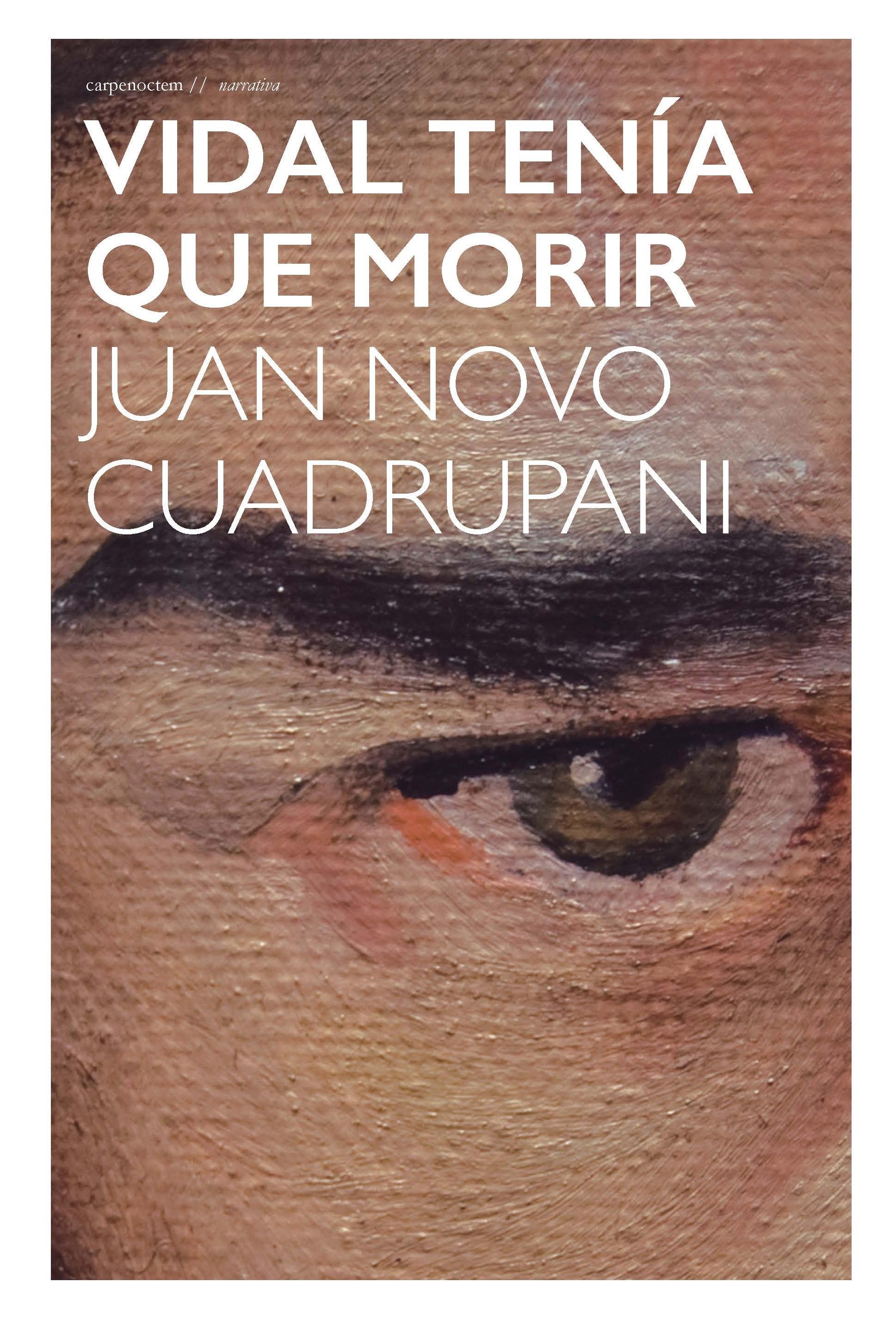 Portada Vidal tenía que morir Juan Novo Cuadrupani