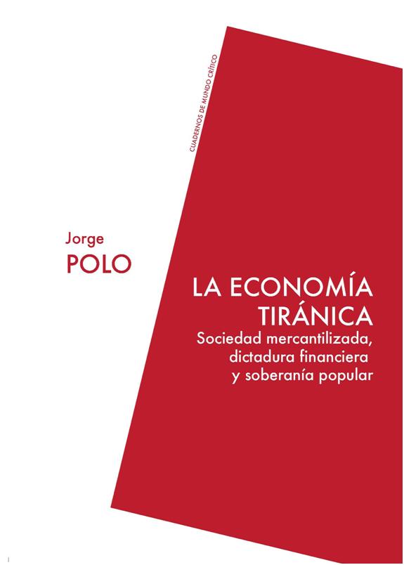 la economía tiránica